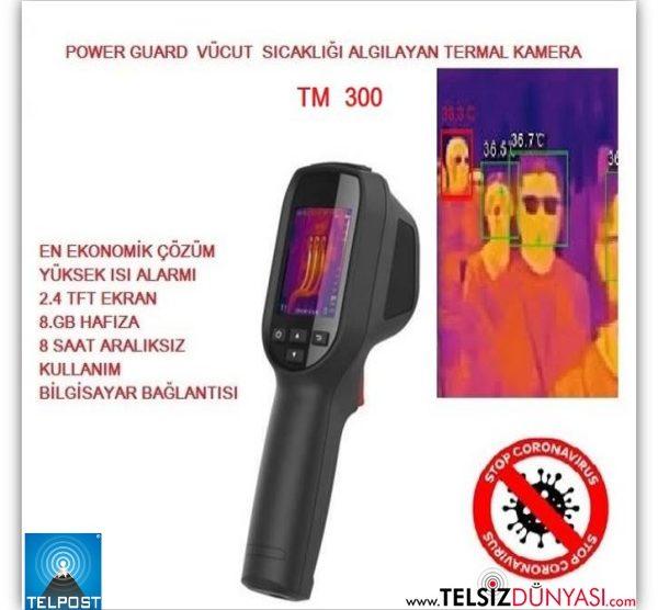 POWER GUARD TM300  Termal Kamera